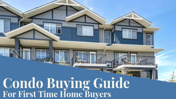 Condo Buying Guide for First Time Home Buyers