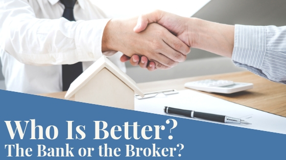Who is better? The Bank or the Broker?